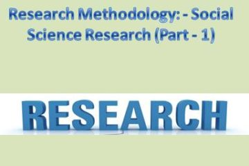 Research Methodology Social Science Research (Part - 1)