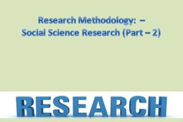 Research Methodology Social Science Research (Part - 2)