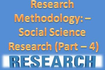 Research Methodology Social Science Research (Part - 4)