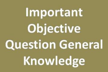 Important Objective Question General Knowledge