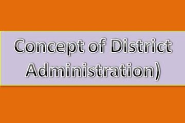 Concept of District Administration